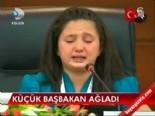 Küçük Başbakan ağladı
