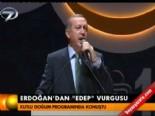 Erdoğan'dan 'Edep' vurgusu  online video izle