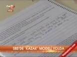 Sbs'de 'Kazak' modeli yolda