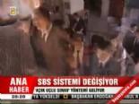 Sbs sistemi değişiyor