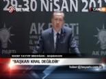 ''Başkan kral değildir''  online video izle