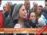 Öcalan'ın mektubu adreslerine ulaştı