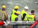İstanbul'a 3. köprü yapılıyor  online video izle