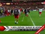 UEFA Ligi'nde gurur ve hüzün