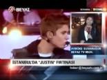 İstanbul'da 'Justin' fırtınası