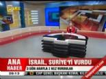 İsrail Suriye'yi Vurdu online video izle