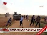 Kaçaklar askerle çatıştı  online video izle
