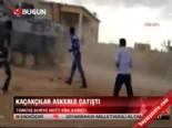 Kaçaklılar askerle çatıştı  online video izle