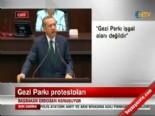 Başbakan Erdoğan'ın Gezi Parkı Açıklaması -2