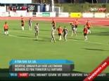 Beşiktaş Laçi: 2-2 Maç Özeti (Hazırlık Maçı)