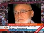 Rıza Çöllüoğlu Hocaefendi Cenaze Töreni  online video izle