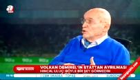 Hıncal Uluç'tan 'Volkan Demirel' yorumu