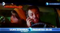 Ulan İstanbul 23. Bölüm 3. Fragmanı