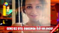 22 Yaşında Genç Kız Besra Yokuş Ankara Ulus'ta Otel Odasında Ölü Bulundu!
