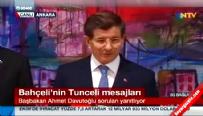 Başbakan Davutoğlu'ndan MHP Lideri Bahçeli'ye Tunceli cevabı