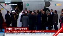 Papa Ankara'da !