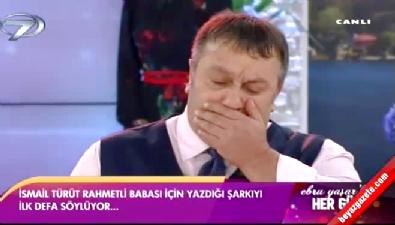 Ebru Yaşar'la Her Gün - İsmail Türüt söyledi, stüdyo ağladı