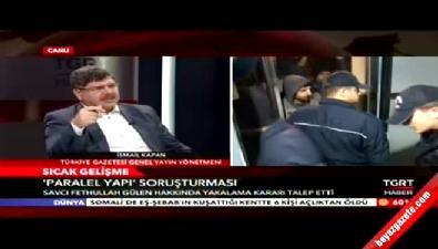 İsmail Kapan'dan Fethullah Gülen açıklaması