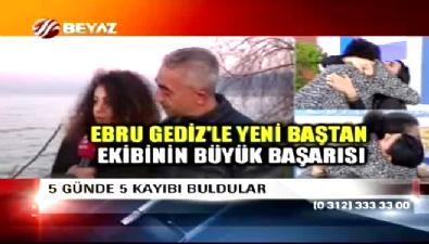 Ebru Gediz'le yeni baştan ekibinin büyük başarısı