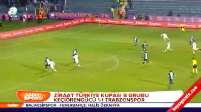 Keçiörengücü Trabzonspor: 1-1 Türkiye Kupası Maç Özeti (4 Aralık 2014)