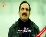 Kaçak Dizisi 18. Yeni Bölüm 2. Fragmanı  online video izle