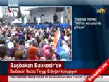 Başbakan Erdoğan Balıkesir mitinginde halka seslendi...