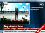 Başbakan Erdoğan Almanyada Yaşayan Türklere Seslendi...