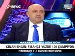 Sinan Engin: Fenerbahçe İşi Bitirdi, Yüzde 100 Şampiyon Olur