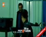 Kaçak 22.yeni bölüm 3.fragmanı izle 18 mart 2014-Kaçak'ta Merve'ye sürpriz aşk itirafı online video izle