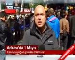 1 Mayıs İşçi Bayramı Kutlamaları Ankara Kızılay'da Son Durum