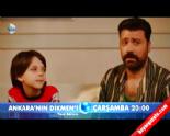 Ankara'nın Dikmen'i  - Ankara'nın Dikmen'i 10. Bölüm Fragmanı