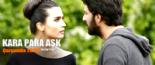 Kara Para Aşk sezon finali izle 18 Haziran 2014 ATV» Kara Para Aşk 13.son bölüm izle / Katil kim?(tek parça full,hd) online video izle