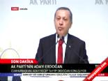 12. Cumhurbaşkanı Adayı Recep Tayyip Erdoğan'dan İlk Açıklama -2