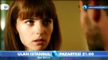 Ulan İstanbul 4. Bölüm 2. Fragmanı online video izle