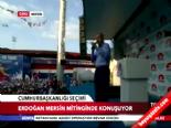 Başbakan Erdoğan Mersin Mitinginde Konuştu