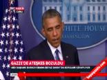 Obama: İsrail'İn Roket Saldırıları Sivilleri Vuruyor