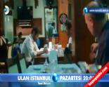 Ulan İstanbul 8. Bölüm 2. Fragmanı  online video izle