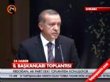 Başbakan Erdoğan İl Başkanları Toplantısı' nda