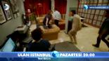 Ulan İstanbul 11. Bölüm Fragmanı  online video izle