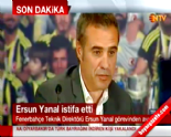 Fenerbahçe Teknik Direktörü Ersun Yanal İstifa Etti (Son Dakika Fenerbahçe Haberleri) 09 Ağustos 2014