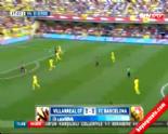 Villarreal Barcelona: 0-1 Maç Özeti ve Golü (31 Ağustos 2014)  online video izle
