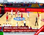 Türkiye Finlandiya Basketbol Milli Maçı Hangi Kanalda? online video izle