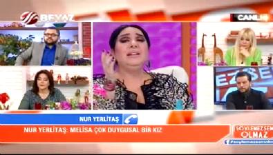 Söylemezsem Olmaz - Nur Yerlitaş'tan Bu Tarz Benim yarışmacısı Melisa Çeliker hakkında çok konuşulacak açıklamalar