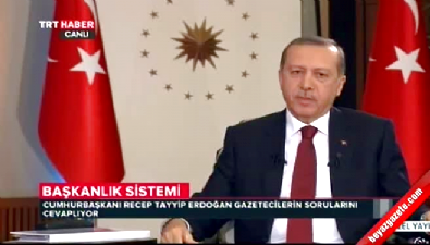 Cumhurbaşkanı Erdoğan'dan başkanlık sistemi açıklaması