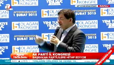 Başbakan Ahmet Davutoğlu, partisinin Afyonkarahisar'daki il kongresinde konuştu