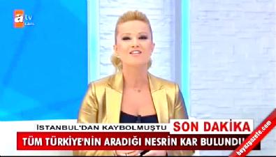 Türkiye'nin aradığı Nesrin Kar Müge Anlı'da bulundu