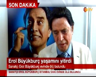Erol Büyükburç İstanbul'daki Evinde Ölü Bulundu