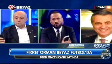 Fikret Orman'dan Beyaz Futbol'la özel açıklamalar