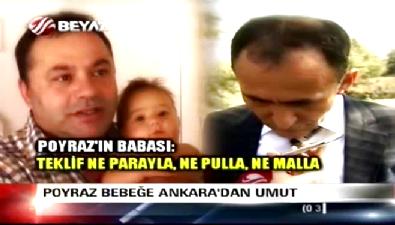 Poyraz Bebeğe Ankara'dan umut