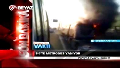 Şirinevler'de metrobüs yangını